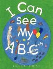 I Can See My ABCs 9781456725464 by Julie Cote Book