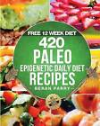The Paleo Epigenetic Cook Book by Beran Parry (Paperback / softback, 2015)