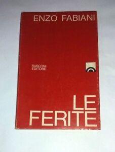 Le-ferite-Enzo-Fabiani-Rusconi-Editore-1969-Prima-edizione