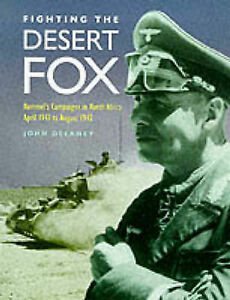 Fighting-the-Desert-Fox-Rommels-Campaigns-in-North-Africa-April-1941-to-August