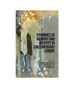 034-Dynamics-of-Memory-and-Identity-in-Contemporary-Europe-034