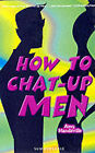 How to Chat-up Men by Amy Mandeville (Paperback, 2000)