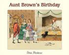 Aunt Brown's Birthday by Elsa Beskow (Hardback, 2003)
