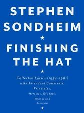 Finishing the Hat : Collected Lyrics (1954-1981) with Attendant Comments,