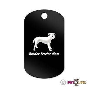 Border Terrier Mom Engraved Keychain GI Tag dog Many Colors