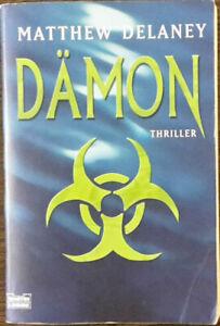 THRILLER - DÄMON - von Matthew Delaney (2003, Taschenbuch) - Krefeld, Deutschland - THRILLER - DÄMON - von Matthew Delaney (2003, Taschenbuch) - Krefeld, Deutschland