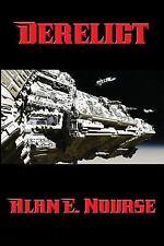 Derelict by Alan E. Nourse (2016, Paperback)