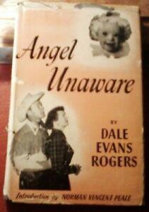 Angel Unaware by Dale Evans Rogers (1953 HB)