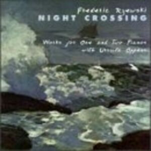 Rzewski - Night Crossing [New CD]