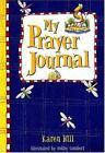 My Prayer Journal - Blue for Boys by Karen Hill (2000, Hardcover)