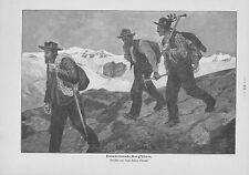 Heimkehrende Bergführer Hochgebirge Gletscher HOLZSTICH von 1905