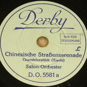 SALON-ORCH-034-Chinesische-Strassenserenade-034-Derby-78rpm-20cm