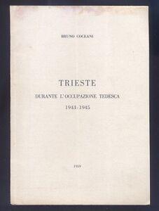 Bruno-Coceani-Trieste-durante-l-039-occupazione-tedesca-1943-1945-R