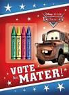 Vote for Mater! (Disney/Pixar Cars) by Frank Berrios (Paperback / softback, 2012)