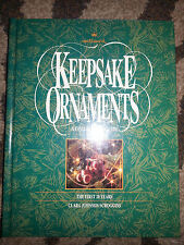Hallmark Keepsake Ornaments Collector Guide 1st 20 Years 1973-93 Clara Scroggins
