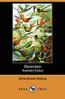 Darwinism (Illustrated Edition) (Dodo Press) by Alfred Russell Wallace (Paperback / softback, 2007)