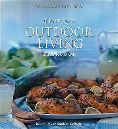 Komplettes Outdoor Living Cookbook: The Best Of The Outdoor Sammlung Gebunden