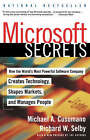 Microsoft Secrets: How the World's Most Powerful Company Creates Technology, Shapes Markets and Manages People by Richard W. Selby, Michael A. Cusamano (Paperback, 1998)