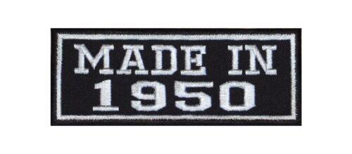 Made in 1950 Biker Patches Écusson MC Year année since depuis Année Birth Bj