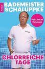 Chlorreiche Tage von Robbi Pawlik (2012, Taschenbuch)