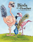 Birds of a Feather: A Book of Idioms and Silly Pictures by Vanita Oelschlager (Paperback / softback, 2011)