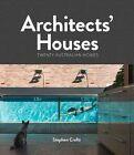 Architects' Houses Twenty Australian Homes 9781743360538 by Stephen Crafti
