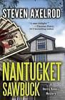 Nantucket Sawbuck: A Henry Kennis Mystery by Steven Axelrod (Hardback, 2014)