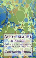 Auto-Immune Disease : Rationale for Nutritional Prevention and Treatment by...