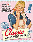 Classic Household Hints by Susan Waggoner (Hardback, 2007)