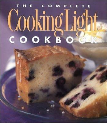 The Complete Cooking Light Cookbook (2003, Hardcover, Revised)