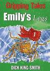 Emily's Legs by Dick King-Smith (Paperback, 2008)
