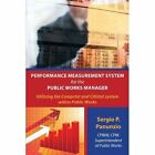 Performance Measurement System for The Public Works Manager 9781438964737