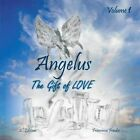 Angelus Volume 1: The Gift of Love 2nd Edition by Francesca Fondse (Paperback, 2013)