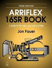 Arriflex 16SR Book by Jon Fauer (1999, Paperback, Revised)