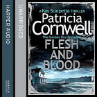 Flesh and Blood by Patricia Cornwell (CD-Audio, 2014)
