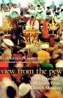View from the Pew: What Preachers Can Learn from Church Members by Lora-Ellen McKinney (Paperback / softback, 2005)