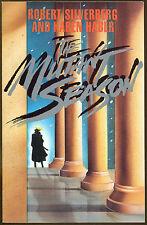 The Mutant Season by Robert A. Silverberg & Karen Haber-1st Edition-1989