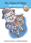 Mr. Putter & Tabby See the Stars by Cynthia Rylant (Paperback, 2007)