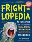 Frightlopedia by Julie Winterbottom (Paperback, 2016)
