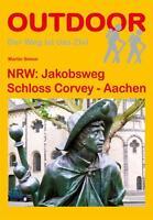 OUTDOOR - NRW: Jakobsweg Schloss Corvey - Aachen von Martin Simon