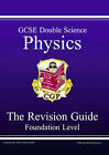 GCSE Double Science: Pt. 1 & 2: Physics Revision Guide - Foundation by Richard Parsons (Paperback, 2001)
