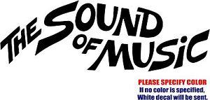 "Vinyl Decal Sticker - Sound of Music Car Truck Bumper Window Laptop JDM Fun 7"""