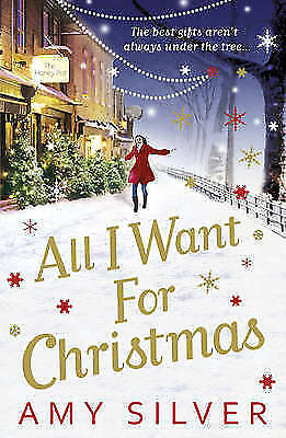 1 of 1 - All I Want for Christmas by Amy Silver (Paperback) New Book