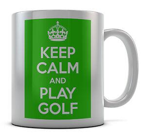 Keep Calm And Play Golf Mug Cup Gift Idea Present Birthday Coffee Tea