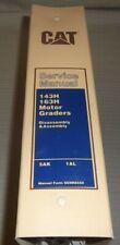 Cat Caterpillar 143h 163h Motor Grader Service Shop Repair Book Manual Disassem
