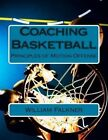 Coaching Basketball: Principles of Motion Offense by MR William T Falkner (Paperback / softback, 2013)