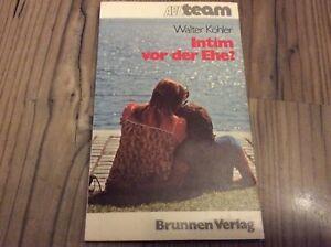 ABCteam-Walter-Koehler-Intim-vor-der-Ehe-Brunnen-Verlag