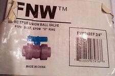 "FNW FNW340EF PVT TRUE UNION BALL VALVE 3/4"" EPDM PTFE SEAT     - NEW - C482"