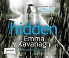 Hidden by Emma Kavanagh (CD-Audio, 2015)