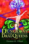 Dungeons and Dragqueens: A Tony Allegro Mystery by Thomas R Filippi (Paperback / softback, 2002)